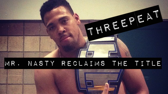 A Clean Break! Mr. Nasty Dumps The Cartel, Becomes 3-time HTH Champion